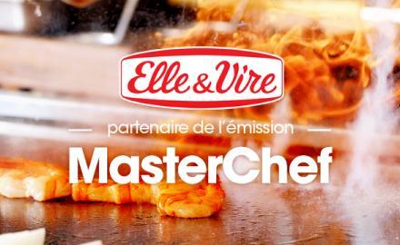 Elle & Vire partenaire officiel de l'émission MasterChef saison 5